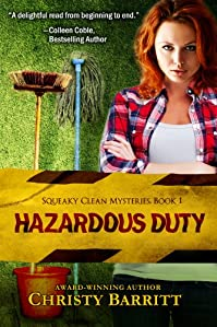 (FREE on 9/9) Hazardous Duty: Squeaky Clean Mysteries, Book 1 by Christy Barritt - http://eBooksHabit.com