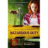 Hazardous Duty: Squeaky Clean Mysteries, Book 1 (Christian mystery) ~ Christy Barritt