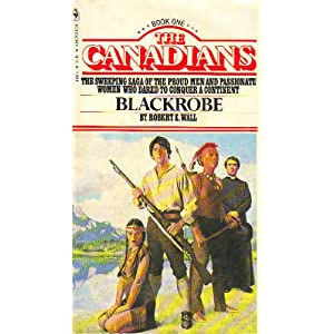 Blackrobe ( The Canadians, Book 1 )