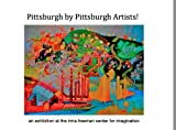 img - for Pittsburgh by Pittsburgh Artists! book / textbook / text book