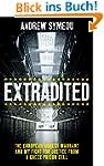 Extradited: The European Arrest Warra...