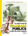 Les engins francais de travaux public...
