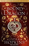 img - for Bound by a Dragon (The Dragon Archives Book 1) book / textbook / text book