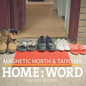 Home:Word music video by Magnetic North x Taiyo Na