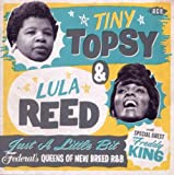 echange, troc Tiny Topsy & Lula Reed - Just A Little Bit - Federal'Les Queens Of New Breed R&B