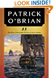 21: The Final Unfinished Voyage of Jack Aubrey (Vol. Book 21)  (Aubrey/Maturin Novels)