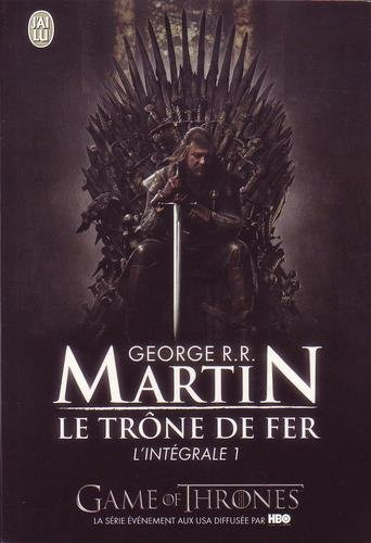 Le trône de fer : L'intégrale, tome 1 de George R.R. Martin télécharger