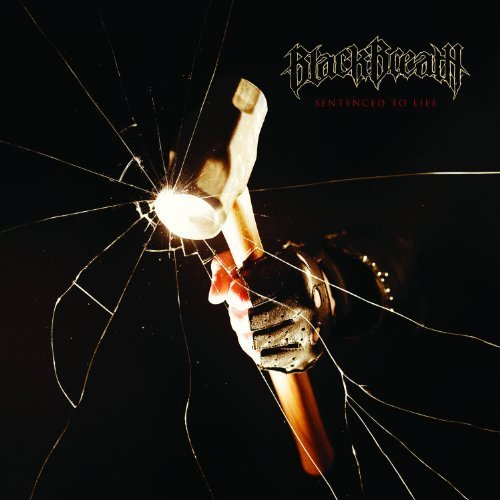 Sentenced to Life by Black Breath (2012-03-26)