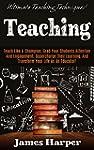 Teaching: Ultimate Teaching Technique...
