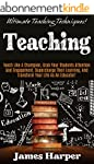 Teaching: Ultimate Teaching Technique...