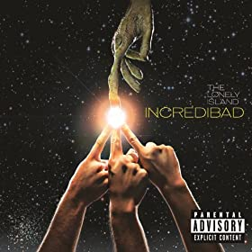 Incredibad [Explicit]