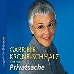Privatsache | Gabriele Krone-Schmalz