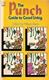 The Punch Guide To Good Living (0340182156) by Edited By William Davis
