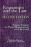 Economics and the Law: From Posner to Postmodernism and Beyond