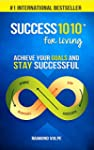 Success1010 For Living: Achieve Your...