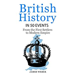 British History in 50 Events Audiobook