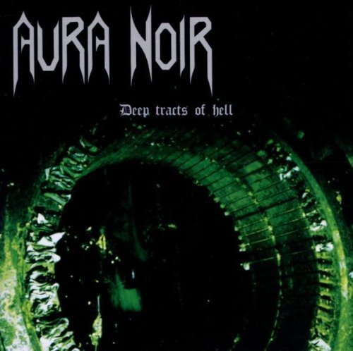 Deep Tracts of Hell by Aura Noir (2012) Audio CD