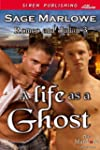 A Life as a Ghost [Romeo & Julian 3]...