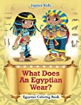 What Does An Egyptian Wear?: Egyptian...