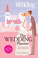 The Wedding Planner. You and Your Wedding: Everything You Need to Plan the Perfect Day (You & Your Wedding)