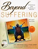 Beyond Suffering Study Guide (with CD)