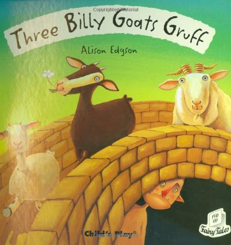Three Billy Goats Gruff (Flip Up Fairy Tales)