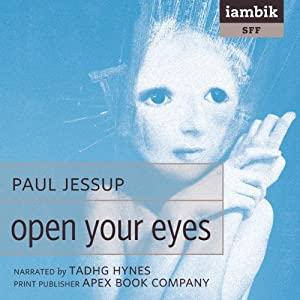 Open Your Eyes | [Paul Jessup]