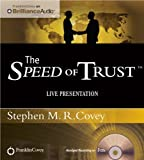 img - for The Speed of Trust - Live Performance by Covey, Stephen M.R. (2012) Audio CD book / textbook / text book