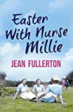 Easter With Nurse Millie