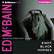 Eight Black Horses: 87th Precinct Series | Ed McBain