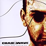 Dead Eye Dreaming By Chaoswave (2009-04-20)
