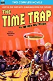 Time Trap, The, & The Lunar Lichen