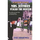 Mrs. Jeffries Stalks the Hunterpar Emily Brightwell