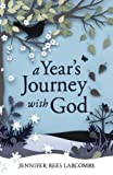 img - for A Year's Journey with God book / textbook / text book