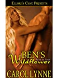 img - for Ben's Wildflower (Men in Love, Book Two) book / textbook / text book
