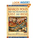 Marco Polo and the Encounter of East and West