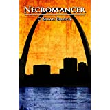 Necromancer ~ C. Bryan Brown