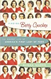 Finding Betty Crocker: The Secret Life of America