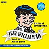 Richmal Crompton Just William: v. 10 (BBC Audio)