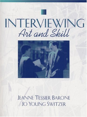 Interviewing: Art and Skill