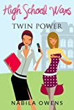 High School Wars: Twin Power [Ages 10+]