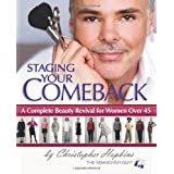 Staging Your Comeback: A Complete Beauty Revival for Women Over 45 ~ Christopher Hopkins