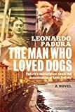 Man Who Loved Dogs, The