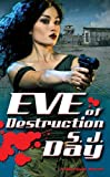 Eve of Destruction (Marked, Book 2)