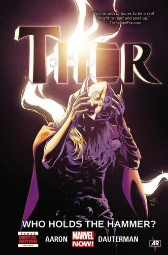 Thor Volume 2: Who Holds the Hammer? (Thor: Marvel Now!)