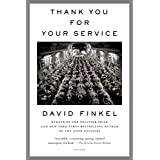 Thank You for Your Service ~ David Finkel