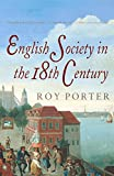English Society in the Eighteenth Century, Second Edition (The Penguin Social History of Britain)