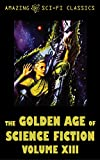 img - for The Golden Age of Science Fiction - Volume XIII book / textbook / text book
