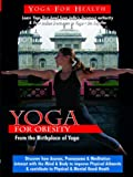 Movie - Yoga for Obesity and Weight Loss