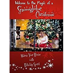 A Snowglobe Christmas - Warm your Home with Holiday Spirit